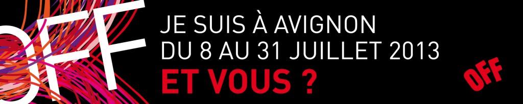 Signature mail festival OFF d'Avignon 2013